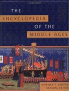 The Encyclopedia of the Middle Ages - Norman F. Cantor, Harold Rabinowitz