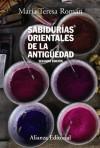 Sabidurías Orientales De La Antigüedad - María Teresa Román
