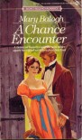 A Chance Encounter (Signet) - Mary Balogh