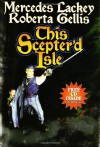 This Scepter'd Isle  - Mercedes Lackey, Roberta Gellis