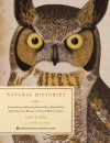 Natural Histories: Extraordinary Rare Book Selections from the American Museum of Natural History Library -