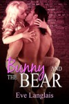 Bunny and the Bear  - Eve Langlais