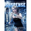 Suspense (The Spencer Nye Trilogy #1) - Jason Letts