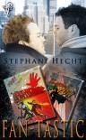 Fan-Tastic - Stephani Hecht