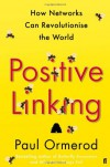 Positive Linking - Paul Ormerod