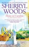 Home in Carolina (Sweet Magnolias) - Sherryl Woods