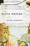 The Plato Papers - Peter Ackroyd