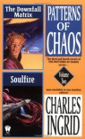 The Downfall Matrix & Soulfire - Charles Ingrid