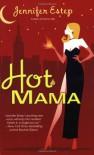 Hot Mama - Jennifer Estep