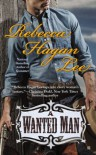 A Wanted Man - Rebecca Hagan Lee
