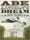 Abe Lincoln's Dream -