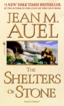 The Shelters Of Stone (Earth's Children, Book Five) - Jean M. Auel