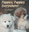Puppies, Puppies Everywhere! - Cat Urbigkit