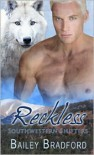 Reckless - Bailey Bradford