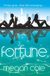 Fortune - Megan Cole