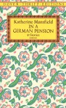 In a German Pension: 13 Stories - Katherine Mansfield