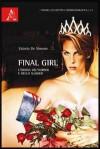 Final girl. L'eroina dell'horror e dello slasher - Valerio De Simone