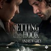 Setting the Hook - Andrew  Grey