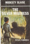 The Silver Mistress (Modesty Blaise series) - Peter O'Donnell