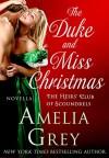 The Duke and Miss Christmas (The Heirs' Club) - Amelia Grey