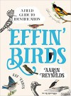 Effin' Birds - Aaron Reynolds