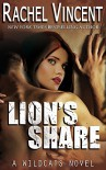 Lion's Share (Wildcats Book 1) - Rachel Vincent