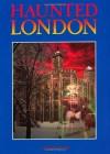 Haunted London - Rupert Matthews