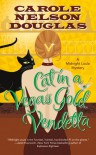 Cat in a Vegas Gold Vendetta: A Midnight Louie Mystery (Midnight Louie Mysteries) - Carole Nelson Douglas