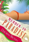 Murder in Paradise (Paradise Florida Keys Mystery Series Book 4) - Deborah Brown