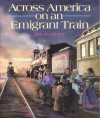Across America on an Emigrant Train[ACROSS AMERICA ON AN EMIGRANT][Paperback] - JimMurphy