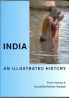 India: An Illustrated History (Hippocrene Illustrated Histories) - Prem Kishore, Anuradha Kishore Ganpati