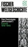 Fischer Weltgeschichte, Bd.34, Das Zwanzigste Jahrhundert - R.A.C. Parker