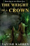The Weight Of A Crown - Tavish Kaeden