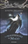 La maledizione del mago - Joseph Delaney