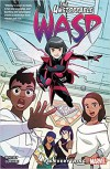 The Unstoppable Wasp: Unlimited Vol. 1: Fix Everything - Gurihiru, Jeremy Whitley