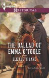The Ballad of Emma O'Toole - Elizabeth Lane