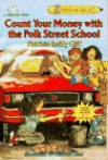 Count Your Money with the Polk Street School - Patricia Reilly Giff