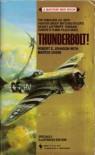 Thunderbolt! The Fabulous U.S. 56th Fighter Group - Martin Caidin, Robert S. Johnson