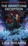 The Brimstone Deception: A SPI Files Novel - Lisa Shearin