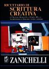 Ricettario di scrittura creativa - Giulio Mozzi, Stefano Brugnolo