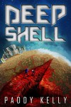 Deep Shell - Paddy Kelly