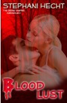 Blood Lust - Stephani Hecht