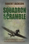 Squadron Scramble - Robert Jackson