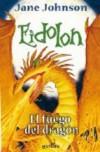 El Fuego Del Dragon (Eidolon, #3) - Jane Johnson