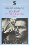 Soldati di Salamina - Javier Cercas