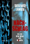 Nachschlag - Ich bin dein Herr und Mörder - Siegfried Langer
