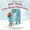 Dear Santa, Love, Rachel Rosenstein - Amanda Peet, Andrea Troyer