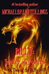 Billy: Seeker of Powers (The Billy Saga) - Michaelbrent Collings