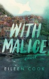 With Malice - Eileen Cook, Whitney Dykhouse
