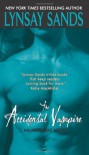 The Accidental Vampire (Argeneau Vampires, Book 7) by Sands, Lynsay(December 26, 2007) Mass Market Paperback - Lynsay Sands